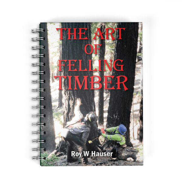 Book cover for The Art of Felling Timber.